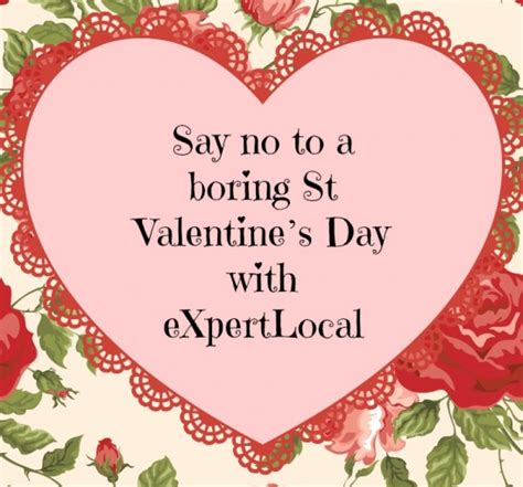 say no day say no to a boring st valentine s day with expertlocal