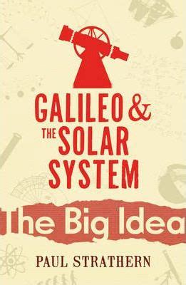 big science galileo s gamble books galileo and the solar system paul strathern 9780099238027