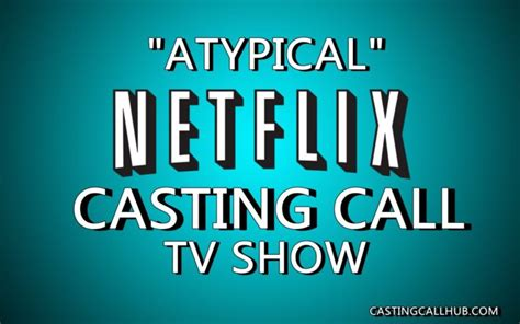 actor atypical netflix tv show quot atypical quot netflix auditions for 2018