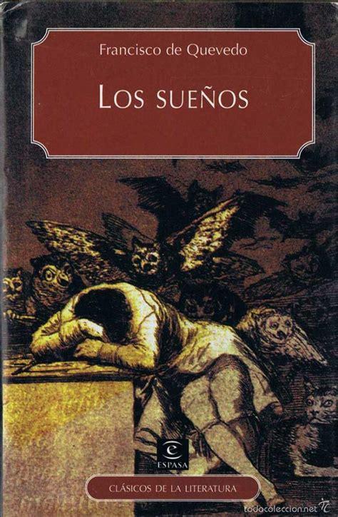 libro quevedo los suenos critical los sue 241 os francisco de quevedo comprar libros cl 225 sicos en todocoleccion 56189013