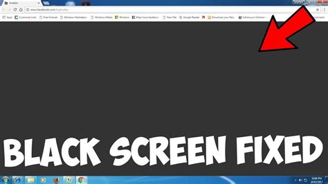 chrome youtube black screen how to fix google chrome black screen issue in windows 10
