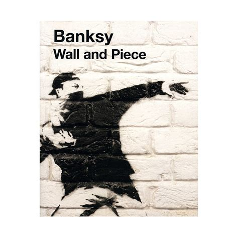 banksy wall and piece 1844137872 banksy wall and piece highlights