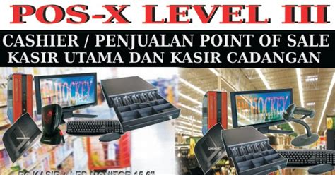 Mesin Kasir Pos X pos x level 3 mesin kasir admin gudang pembelian
