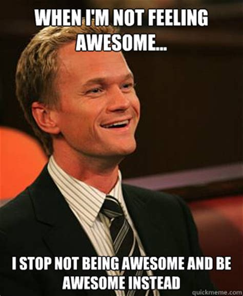 Im Awesome Meme - you don t wear a suit say wooooot barney woot quickmeme