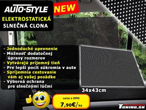 Folie Na Okna Auta Cena by Tuning Clony Do Auta Antistatick 224 A Elektrostatick 224