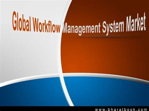 workflow management system ppt ppt global workflow management system market powerpoint