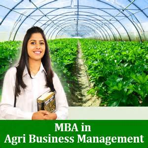 Mba Agribusiness Management by Mba In Agri Business Management Prospects Career Options