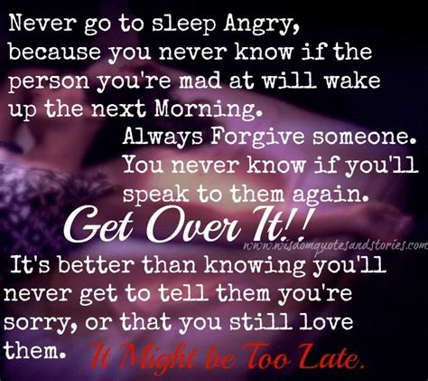 never go to bed angry quotes 25 best images about forgiveness quotes on pinterest