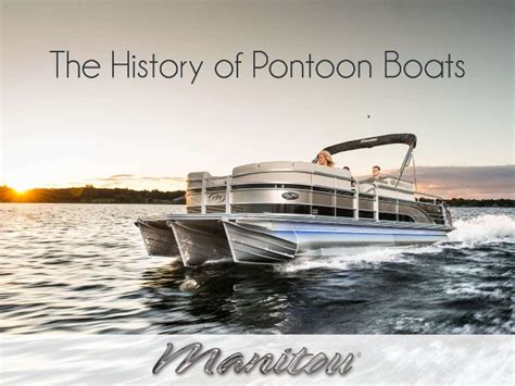 who invented the boat the history of pontoon boats
