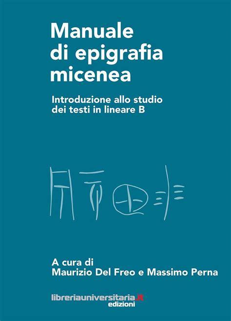 studio 3 testi libro manuale di epigrafia micenea introduzione allo