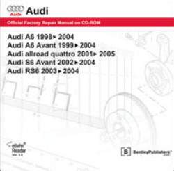 service and repair manuals 2003 audi rs6 user handbook audi a6 1998 2004 allroad quattro 2001 2005 s6 avant 2002 2004 rs6 2003 2004 repair manual on