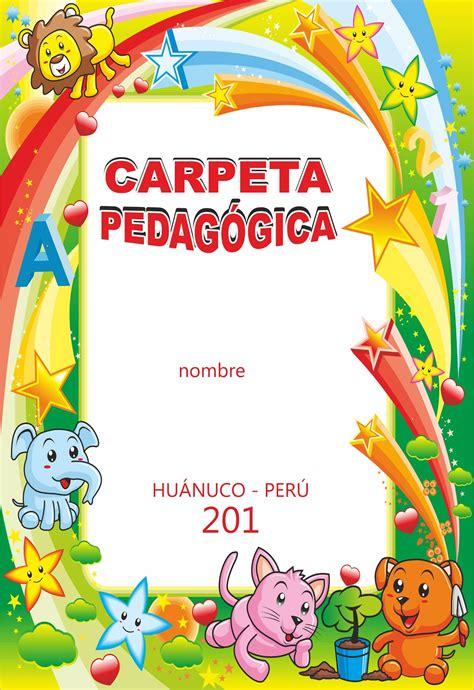 carpeta pedagogica jec 2016 educacion fisixa carpeta pedag 243 gica nivel inicial preg 250 ntale al profesor