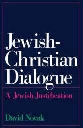 Jewish Christian Dialogue A Jewish Justification Oxford
