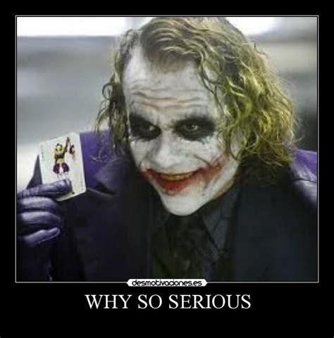 imagenes de joker why so serious im 225 genes y carteles de joker pag 223 desmotivaciones