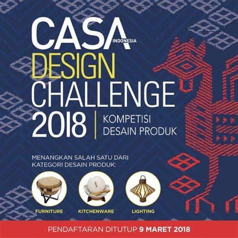 indonesia design challenge casa design challenge 2018 casaindonesia com