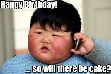 Asian Birthday Meme - happy birthday so will there be cake