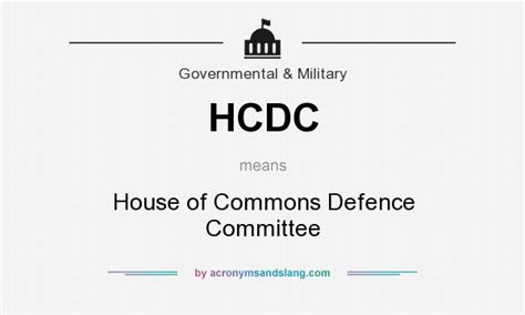 house of commons definition hcdc house of commons defence committee in government military by acronymsandslang com