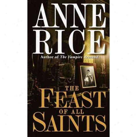 impossible saints a novel books the feast of all saints by rice current read