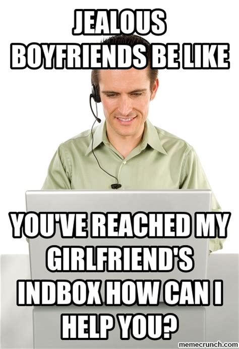 Be Like Meme - jealous boyfriends be like