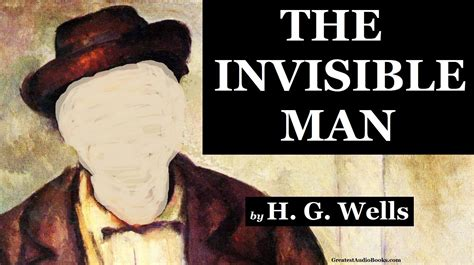 the invisible books the invisible by h g audiobook