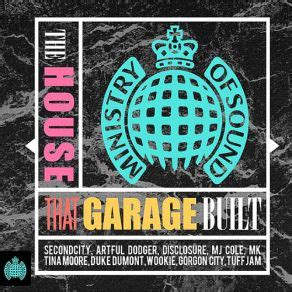 garage house music the house that garage built cd3 ministry of sound mp3