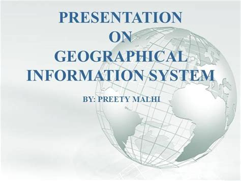 Geographical Information System Authorstream Gis Powerpoint Templates