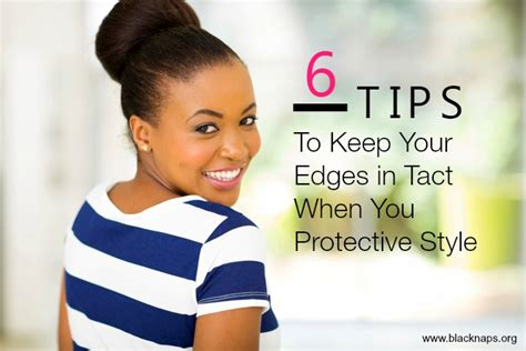 how to style a low hairline 6 tips to keep your edges in tact when protective styling
