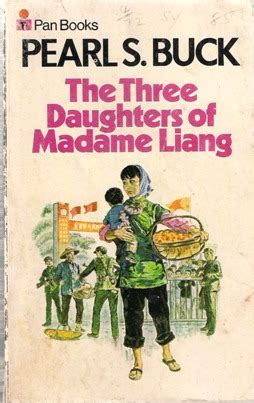 three daughters of books three daughters of madame liang by pearl s buck reviews