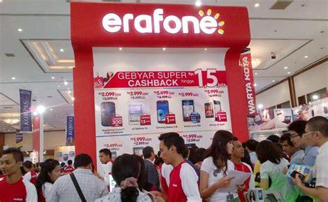 erafone fair bisa cicil gadget dan berjuta rezekinya di erafone jakarta