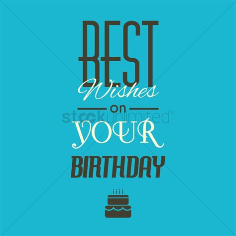 for your birthday best wishes on your birthday lettering vector image