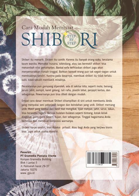 Suka Buku Step By Step Menggambar Buah Dan Sayur jual buku cara mudah membuat shibori step by step oleh ami wahyuni tati supardi scoop