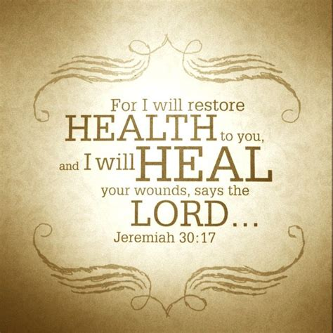 bible verses of comfort and healing jeremiah 30 17 luscca inspirational pinterest helen