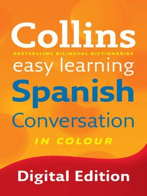 easy learning spanish conversation 0008111979 collins 183 overdrive rakuten overdrive ebooks audiobooks and videos for libraries