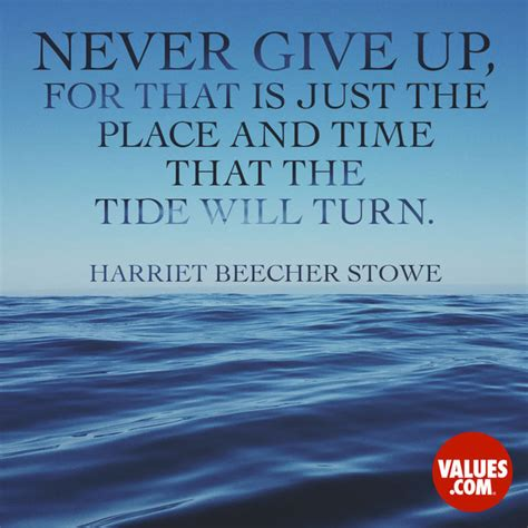 give       place  time   tide  turn harriet beecher