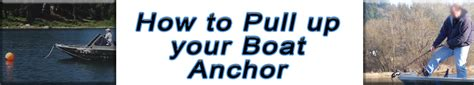 anchor your boat how to pull up your boat anchor anchor caddie