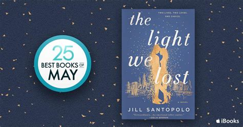 the light we lost books an ibooks best book of may santopolo