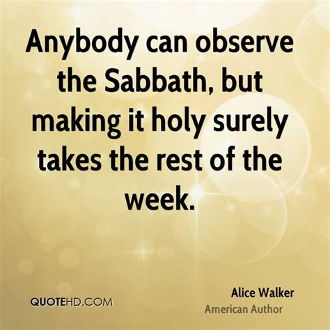 sacred rest finding the sabbath in the everyday books sabbath rest quotes quotesgram