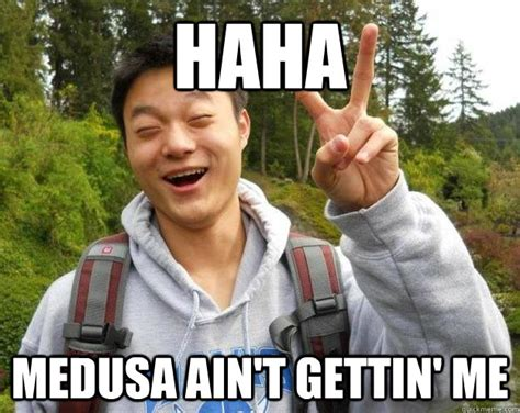 Funny Japanese Memes - haha medusa ain t gettin me anti stereotype asian