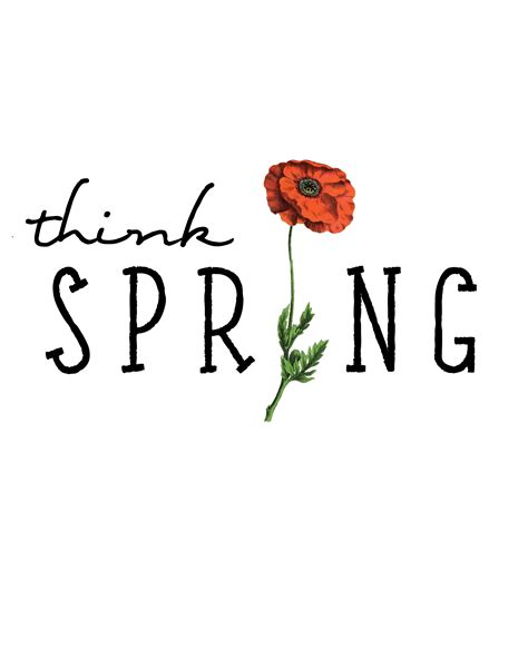 printable spring images free think spring printable the lilypad cottage