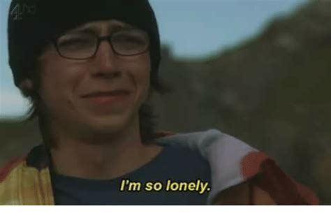 I M Lonely Meme