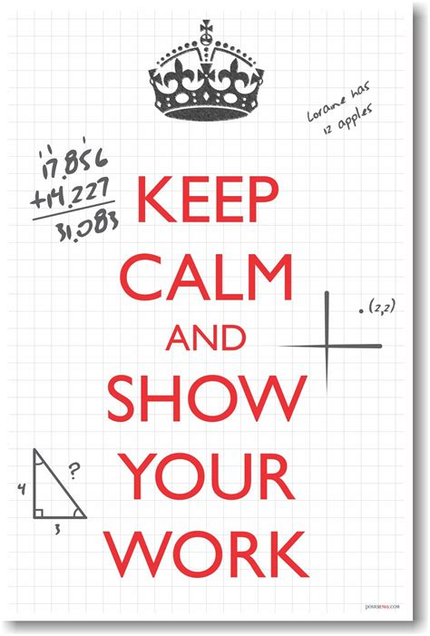 printable math quotes keep calm and show your work new classroom math poster