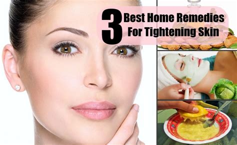 3 amazing home remedies for tightening skin search home