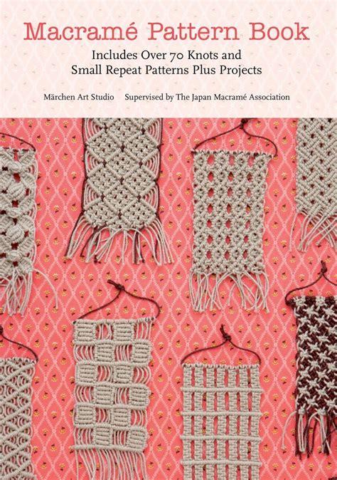 New Macrame Patterns - macrame pattern book marchen macmillan
