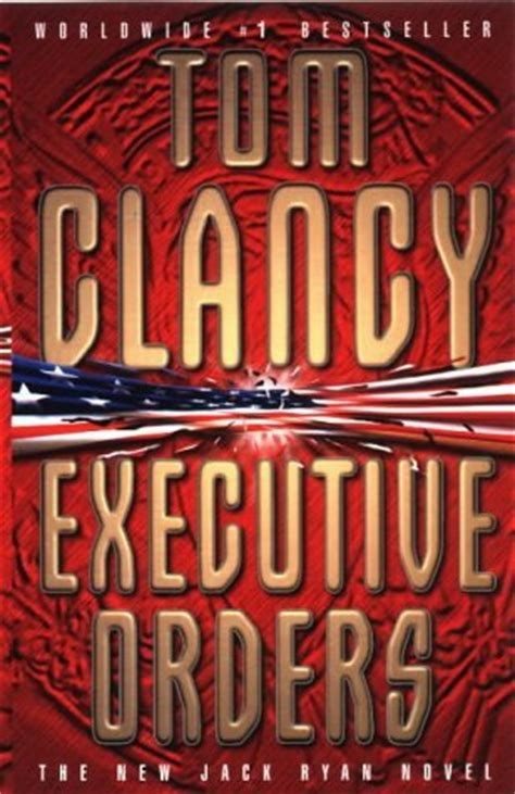 Novel Executive Orders By Tom Clancy executive orders 8 by tom clancy reviews discussion bookclubs lists