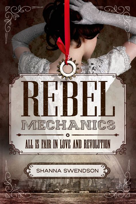 rebel books arc book review rebel mechanics by shanna swendson