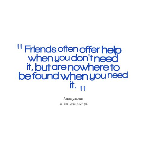 quotes about helping a friend in need quotesgram