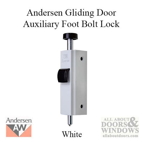 Patio Door Foot Lock Andersen Foot Bolts