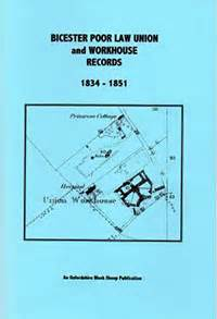 Workhouse Records Bicester Local History Society Bicester Publications