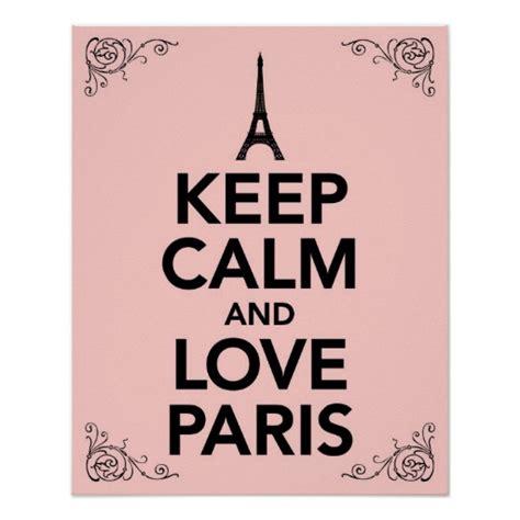 imagenes de keep calm paris keep calm and love paris poster zazzle