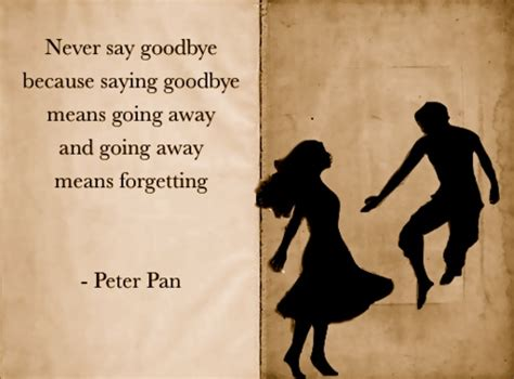 film quotes goodbye never say goodbye disney movies quotes pinterest